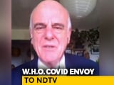 Video : India Has Been Able To Keep Mortality Rate Down: WHO Covid Envoy