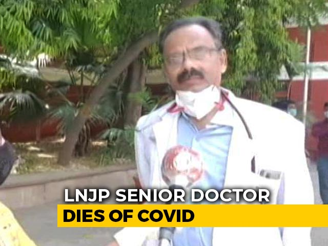 Video : Senior Doctor, Working At Delhi's COVID-19 Hospital, Dies