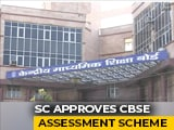 Video : CBSE Board Exam Results By July 15; Top Court Approves Assessment Scheme