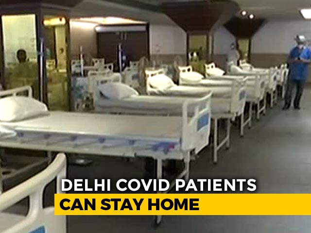 Video : Delhi COVID Patients Won't Need To Visit Government Centres, Order Revoked