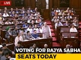 Video : High-Stakes Battle In Rajya Sabha Today For Seats From 10 States