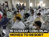Video : 19 Gujarat Congress MLAs Moved To Rajasthan Resort After 3 Resign