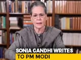 "Video : ""Profiteering Off Its People"": Sonia Gandhi's Letter To PM On Fuel Prices"