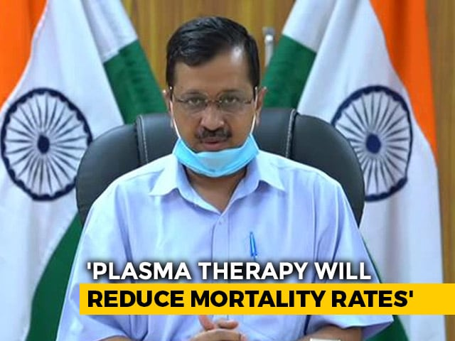 Video : Have Permission To Use Plasma Therapy On 200 Patients: Arvind Kejriwal