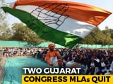 Video : In Worry For Congress In Gujarat, 2 Exits Just Before Rajya Sabha Polls