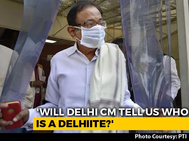 """Video : """"Who Is A Delhiite, Mr Kejriwal?"""": P Chidambaram On Hospital Beds Move"""