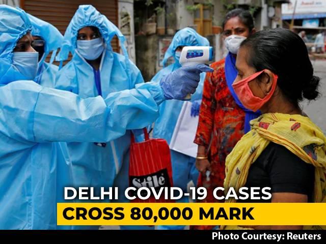 Video: Delhi COVID-19 Cases Cross 80,000-Mark