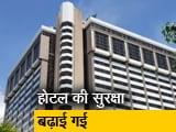 Video : मुंबई के ताज होटल को मिली 26/11 जैसे हमले की धमकी