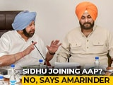 Video : Navjot Sidhu Joining AAP? Amarinder Singh On What Prashant Kishor Said