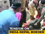 Video : 1 Indian Killed, 2 Injured In Firing By Nepal Police After Fight: Report