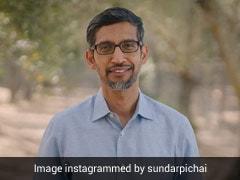 UP Cops File Case Against Google's Sundar Pichai, Then Drop His Name
