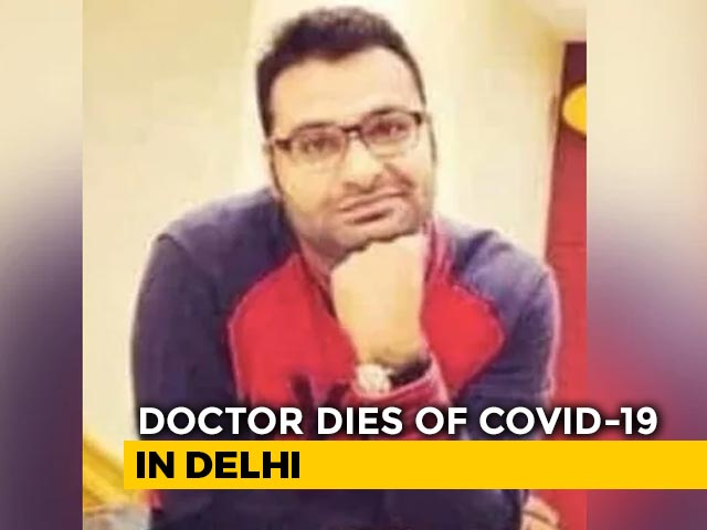 Video : Delhi Doctor Dies Of Covid, Colleagues Raised Over Rs 2 Lakh For Treatment