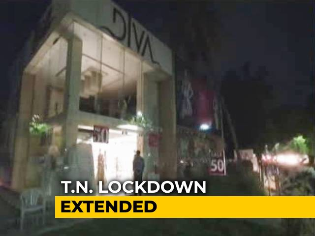 Video : Tamil Nadu Extends Coronavirus Lockdown For A Month