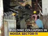 Video : 2 Dead As Underconstruction Building Collapses In Noida