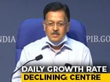 Video : Daily Growth Rate Declining, Says Centre On COVID-19