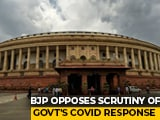 Video : BJP Blocks Parliament Panel Review Of PM CARES Fund, Coronavirus Response