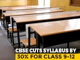 "Video : ""Extraordinary Situation"": CBSE To Reduce Syllabus For Classes 9-12"