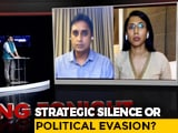 Video : What Explains The PM's Silence On China?