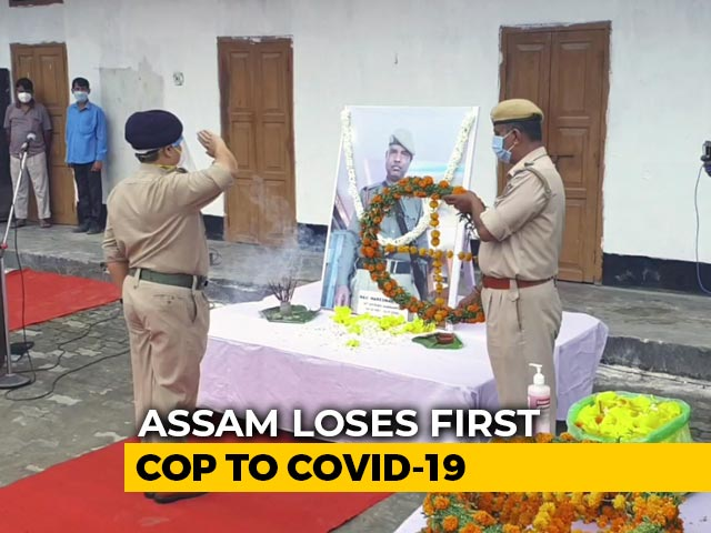 Video : Assam Police's Last Salute To State's 1st COVID Warrior Who Died Of Virus