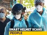 Video : Mumbai Deploys 'Smart Helmets' To Screen For Coronavirus
