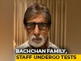 Video : Amitabh Bachchan, Son Abhishek Test Positive For COVID-19, In Hospital