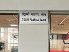 India's First Plasma Bank Opens In Delhi: Who Can Donate, Other Rules