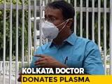 Video : Kolkata: Doctor Turns Into Plasma Donor