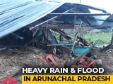 Video : 8 Killed In Landslides In Arunachal Pradesh, Flood Alert Issued