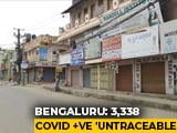 "Video : Over 3,000 COVID-19 Patients ""Untraceable"" In Bengaluru"