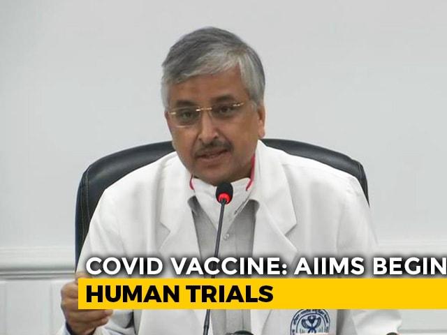 Video : Coronavirus Vaccine Human Trial Begins, Result In 3 Months: AIIMS Head