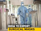 """Video : 4 Crore Masks, 20 Lakh Medical Goggles: """"Restriction-Free"""" Export Allowed"""