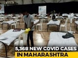 Video : 5,368 New COVID-19 Cases In Maharashtra, 204 New Deaths