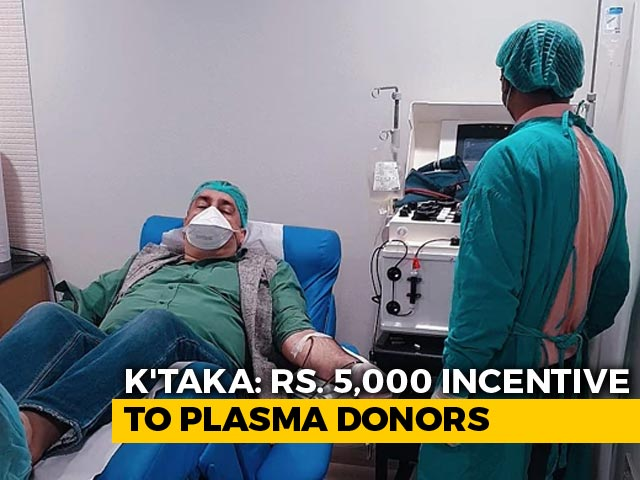 Video: 'Gesture Of Gratitude': Karnataka Will Give Rs 5,000 To Covid Plasma Donors