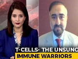 Video : Covid Antibodies May Wane, T-Cells Are New Heroes