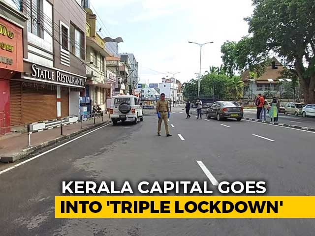 Video: 'Triple Lockdown' In Thiruvananthapuram From Today For A Week