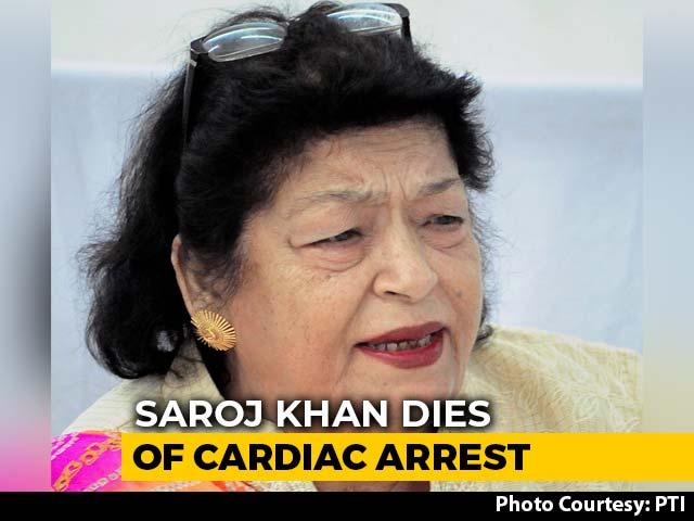 Video: Veteran Choreographer Saroj Khan Dies At 71