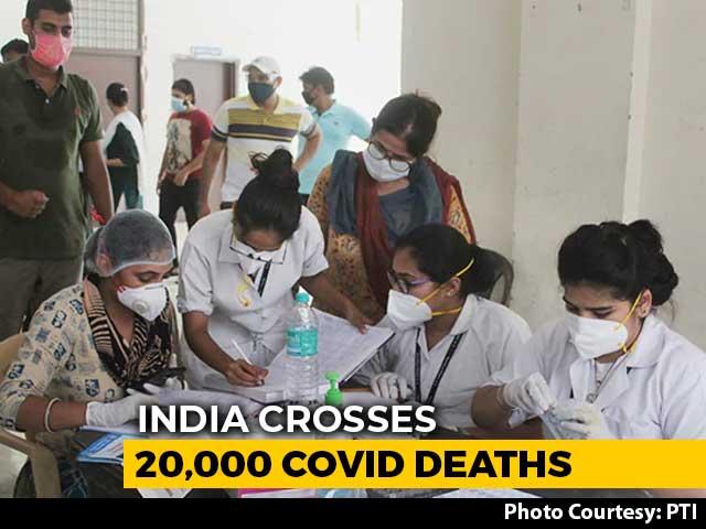 Video: Coronavirus Deaths In India Cross 20,000, Over 7 Lakh Cases So Far