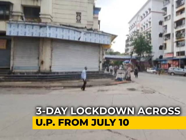 Video : Lockdown In UP From Friday Night Till Monday Morning Amid COVID-19 Pandemic