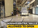 Video : Malls To Reopen In Mumbai From August 5