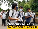 Video : CBSE Syllabus To be Reduced For Next Academic Year. Details Soon