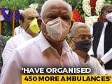 Video : No Need To Panic, Have To Live With Virus: BS Yediyurappa To Bengaluru