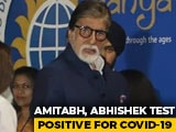 Video : Amitabh Bachchan, Son Abhishek Test Coronavirus +ve, Admitted To Hospital
