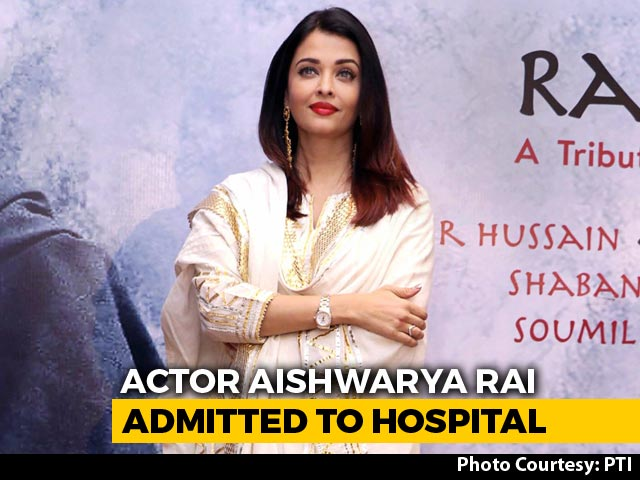 Aishwarya Rai Bachchan, Who Has COVID-19, Moved From Home Isolation To Hospital