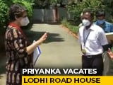 Video : Priyanka Gandhi Hands Over Lodhi Estate Bungalow, Moves Out
