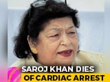 Video : Veteran Choreographer Saroj Khan Dies At 71