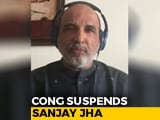 Video : Sanjay Jha Suspended By Congress Minutes After Appearing On NDTV Show