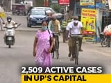 Video : Parts Of Lucknow Under Lockdown, 8-Fold Rise In Covid Cases In A Month