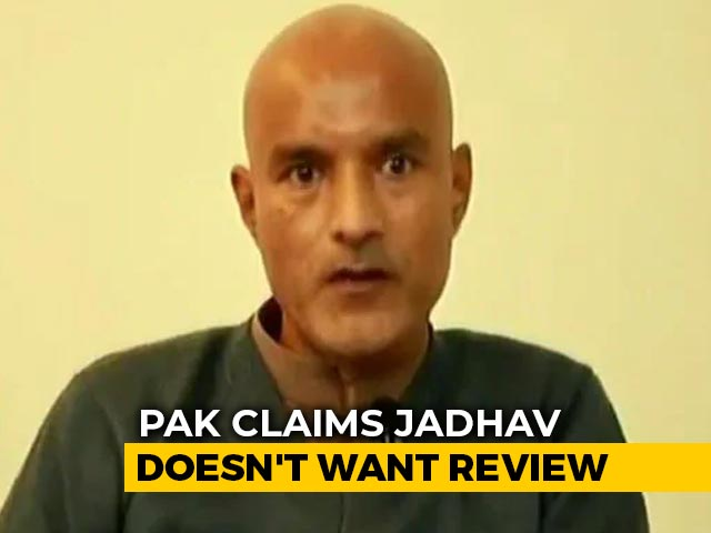 Video : Kulbhushan Jadhav Coerced: India On Pak's Claim He Refused Case Review