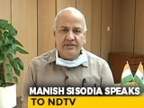 Video : Delhi Getting Cooperation From Centre, Need Financial Help: Manish Sisodia