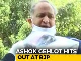Video : Ashok Gehlot Attacks BJP Over Rajasthan Crisis